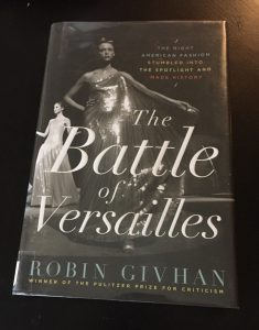 Book on fashion, The Battle of Versailles by Robin Givhan