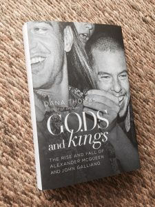 Book on fashion, Gods and Kings: The Rise and Fall of Alexander McQueen and John Galliano by Dana Thomas